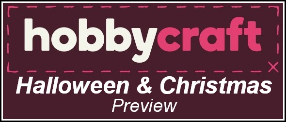 Hobbycraft Halloween & Hobbycraft Christmas