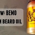 Review: BEMO Premium Beard Oil