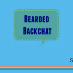 Bearded Backchat with StressedMum.co.uk's Sam