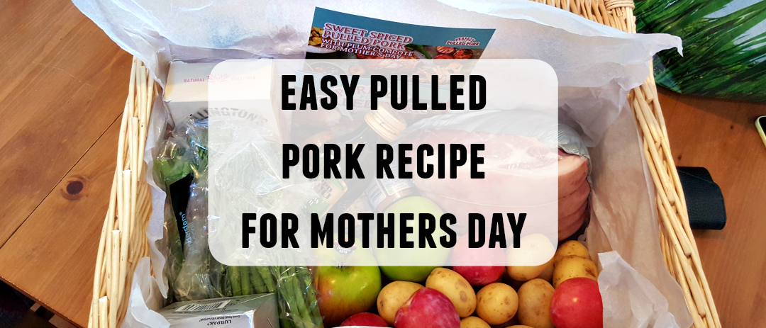 An easy pulled pork recipe for Mothers Day