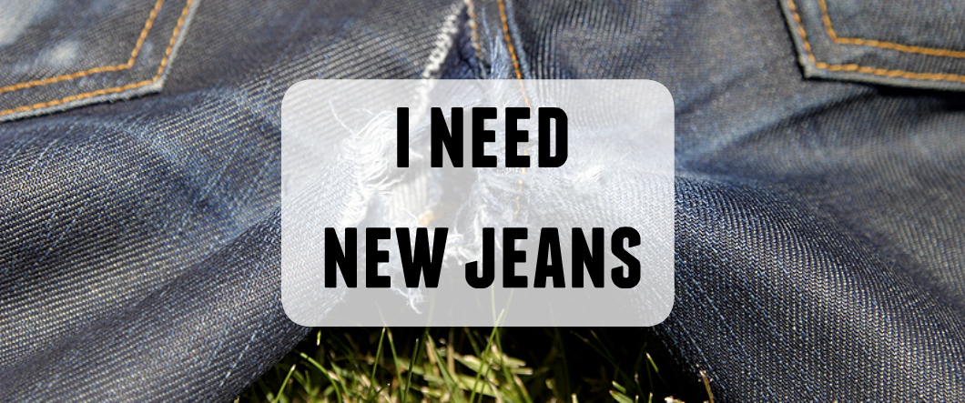 I need new jeans – I have the wrong type of ripped jeans