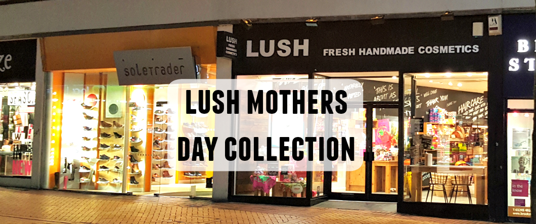 Lush Mothers Day collection