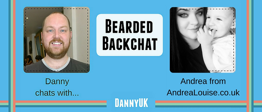 AndreaLouise Bearded Backchat header - Andrea from AndreaLouise.co.uk aka BloggerMumma