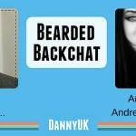 Bearded Backchat with AndreaLouise aka BloggerMumma