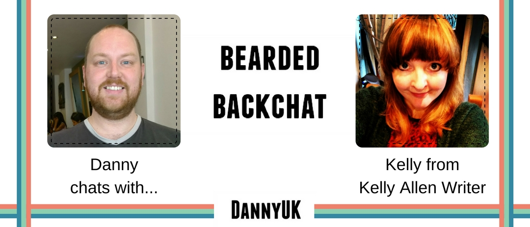 Bearded Backchat with Kelly from Kelly Allen Writer