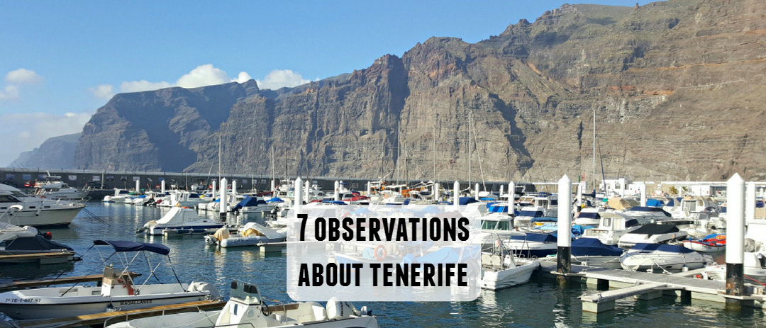 7 observations about Tenerife from a holidaymaker