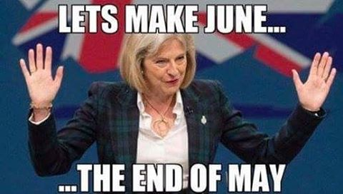 "The UK General Election 2017 is here. ""Make June the end of May"" - the best political slogan since ""Labour isn't working"""