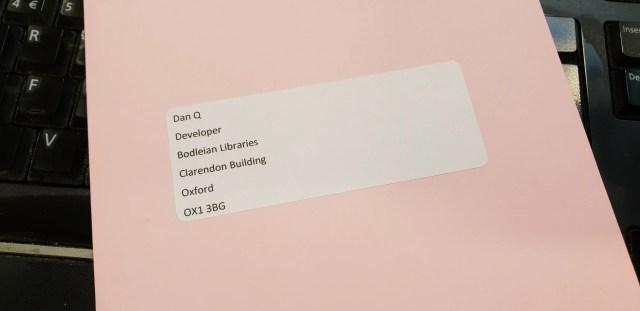 Letter addressed to Dan Q, Developer, Bodleian Libraries.
