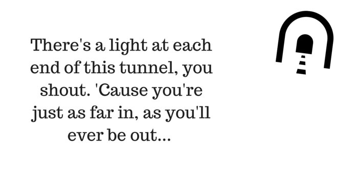 There's a light at each end of this tunnel