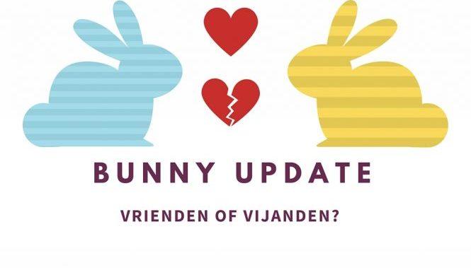 Bunny update: Vrienden of vijanden?