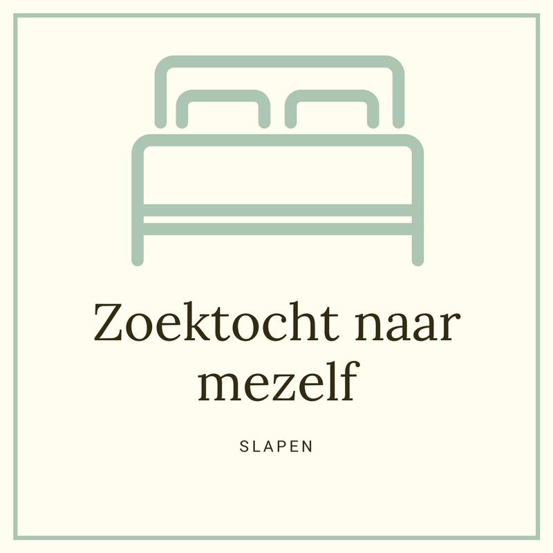 Zoektocht naar mezelf: slapen