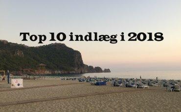 top 10 indlæg i 2018, praktik i tyrkiet, tyrkiet er et farligt land, shopping i alanya, udlandsdansker og venskaber, alanya blog, alanya blogger, tyrkiet blog, tyrkiet blogger, hverdagen i tyrkiet, dansk i tyrkiet, danske rejseblogs