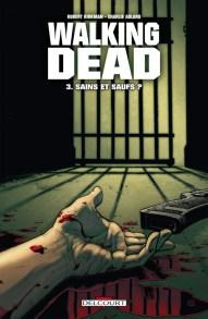 walking-dead-3-sains-et-saufs