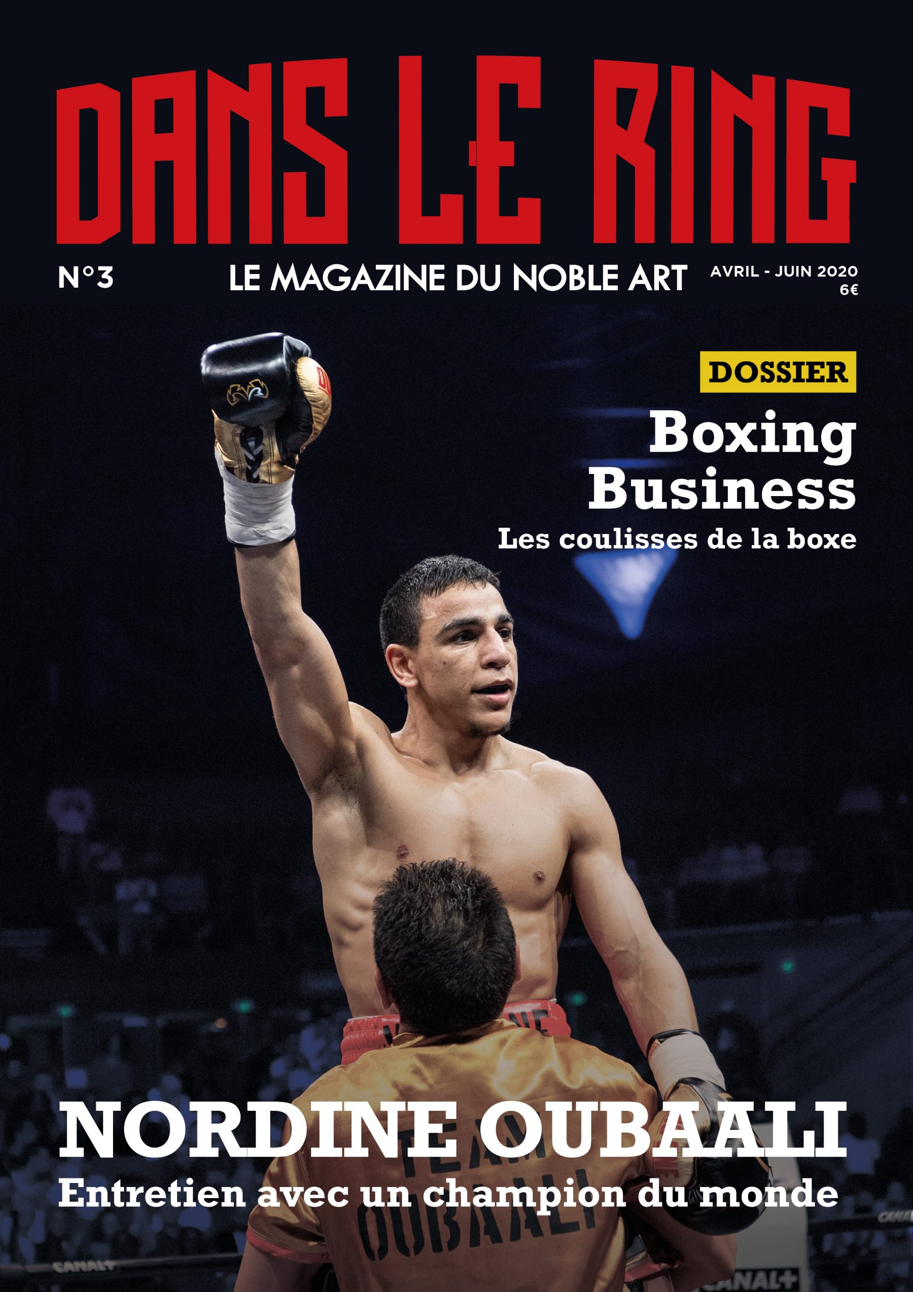 Dans Le Ring Mag #3 – Nordine Oubaali/Dossier Boxing Business