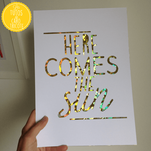 Here comes the sun - Kirigami ou papercut