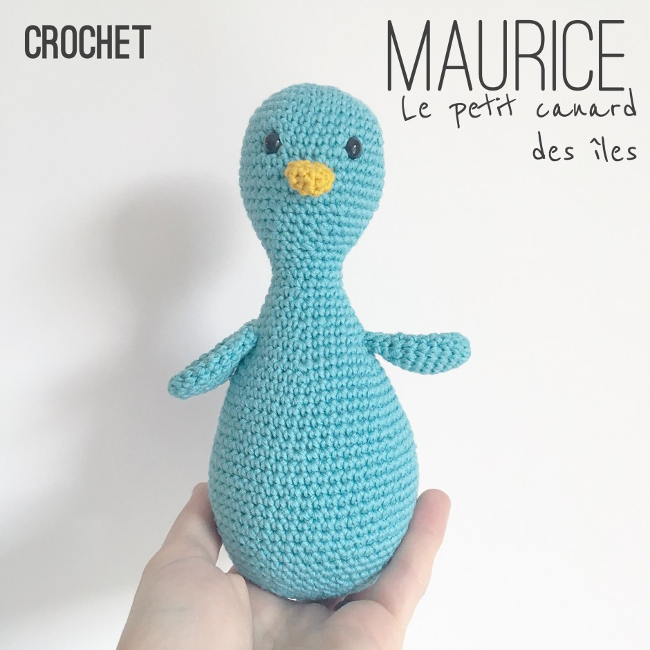 Tuto : Maurice, mon petit canard des îles- Patron au crochet – Le ...