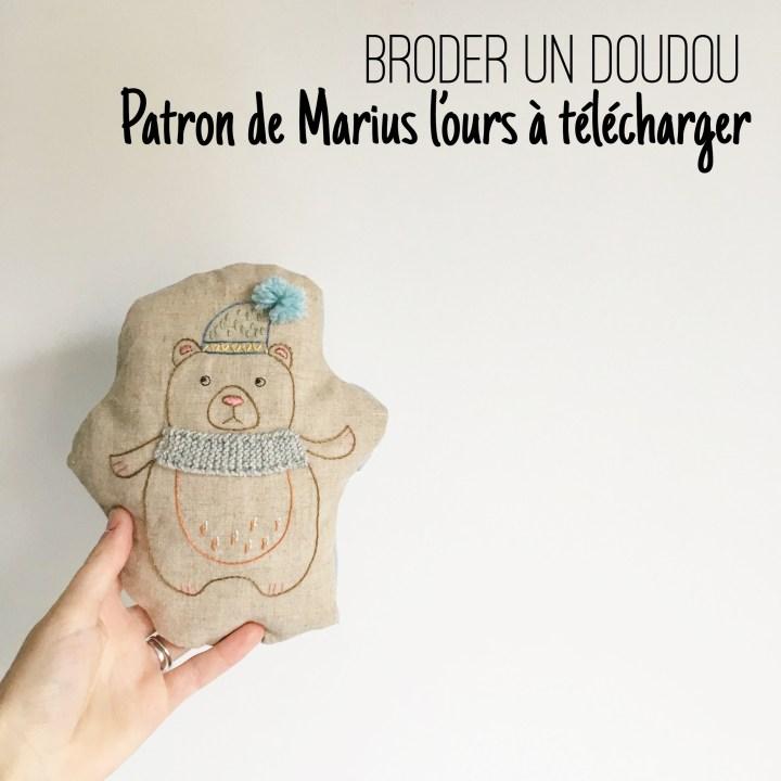 Tuto : Broder son doudou – L'Ours Marius – Patron téléchargeable