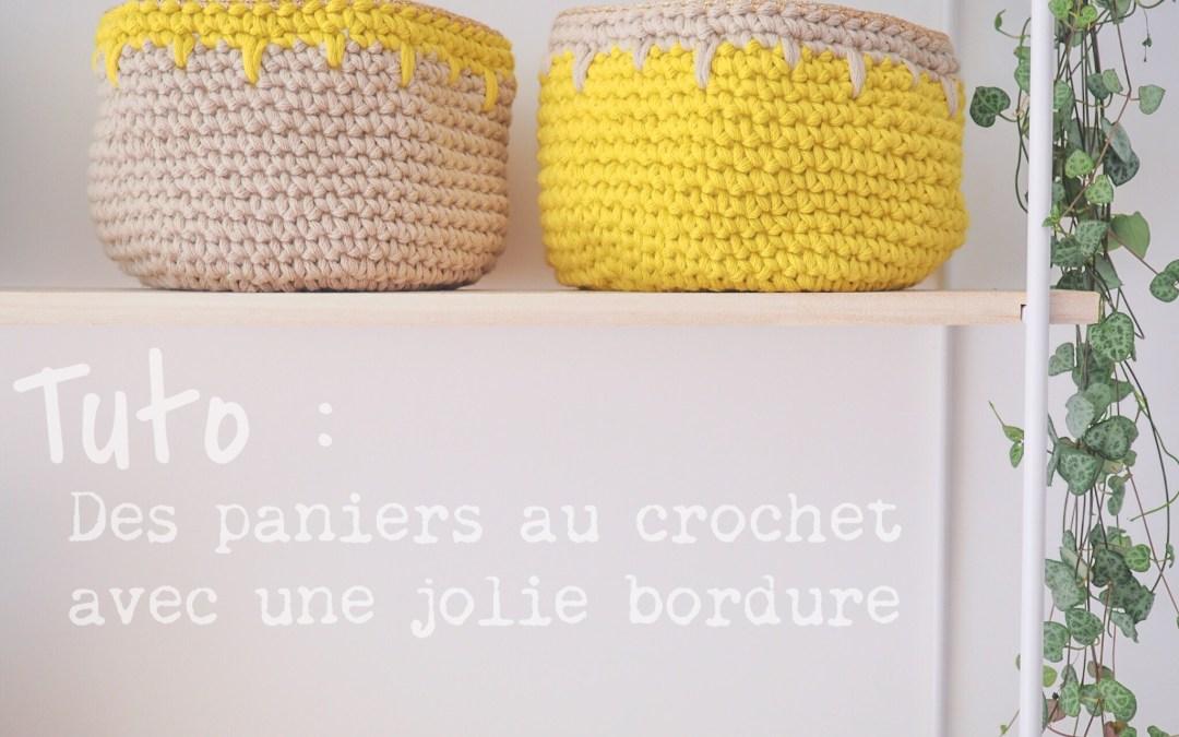 Tuto : Crocheter une corbeille avec une jolie bordure