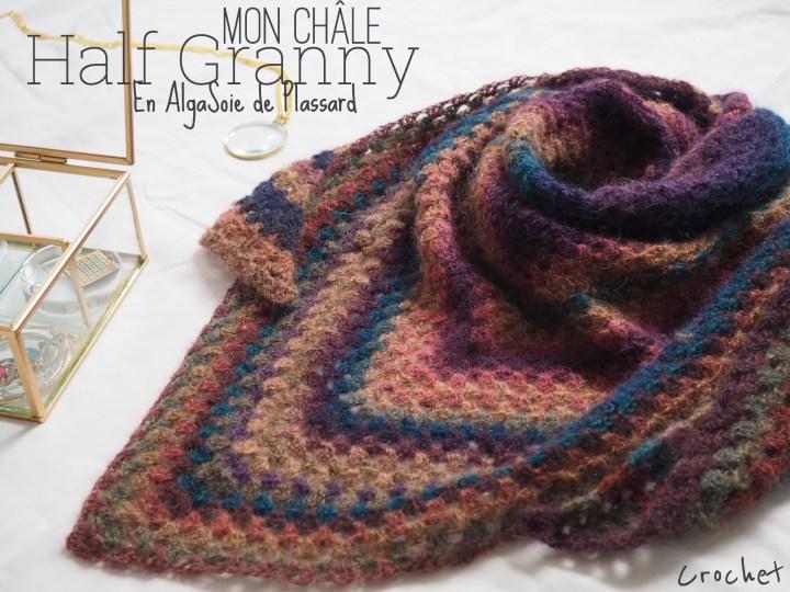 Un nouveau châle Half Granny dans une si jolie laine – J'ai testé la laine AlgaSoie de Plassard