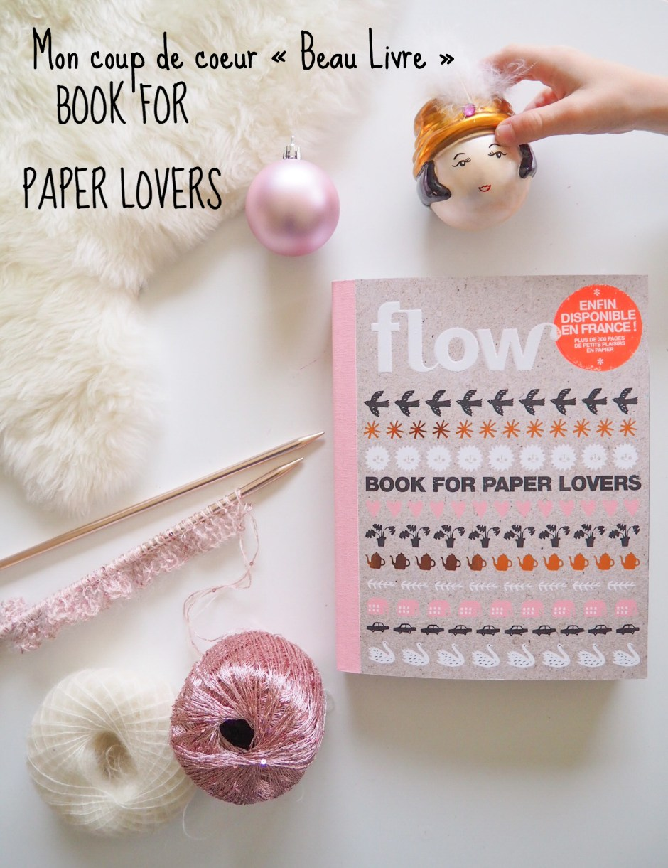 Book for paper lovers - Flow