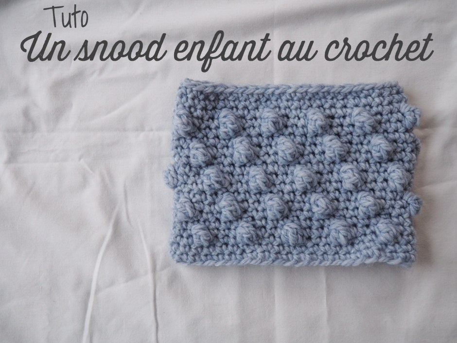 Tuto : un snood enfant au crochet