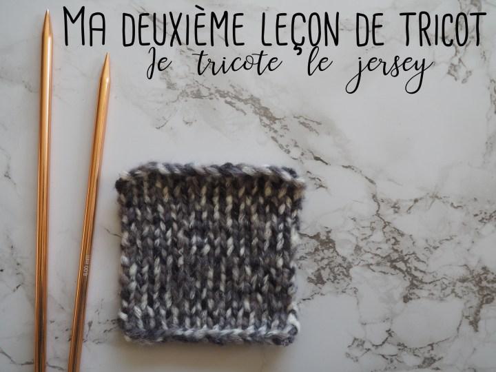 Ma deuxième leçon de tricot – Je vous apprends le tricot pas-à-pas en photos avec Style Studio – LE JERSEY
