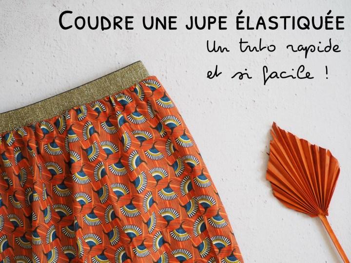 Coudre une jupe avec élastique – La méthode la plus facile et la plus rapide – Parfaite pour les débutants