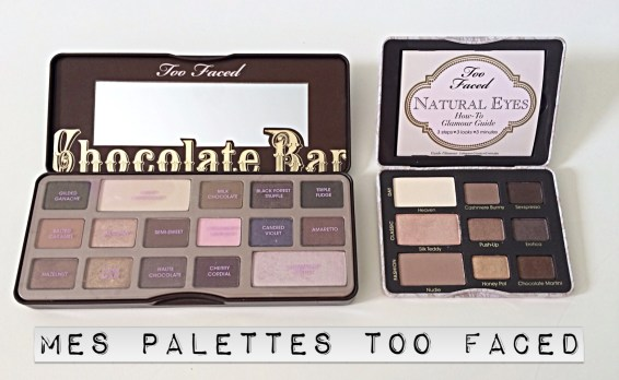 Palette maquillage Fards à paupièresChocolate Bar et Natural Eyes de Too Faced