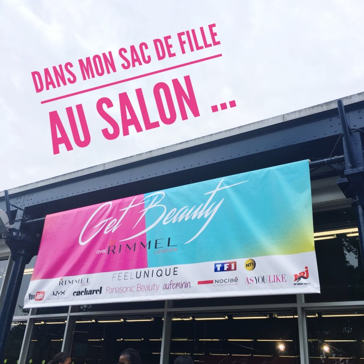 Salon Get Beauty Youtubeuses Paris BeautyCon Parc Floral Blog Blogueuse