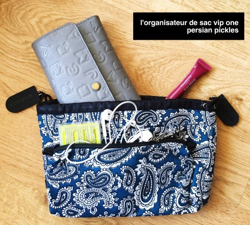 Organiseur de Sac VIP One Persian Pickles Tintamar blog avis