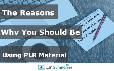 The reasons why you should be using PLR