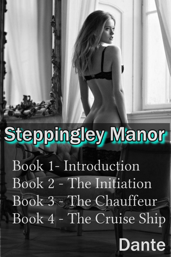 Steppingley Manor - Erotic Story