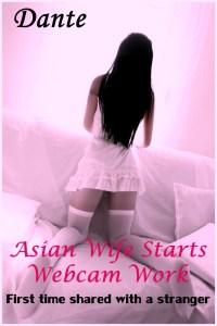 Asian wife starts webcam work