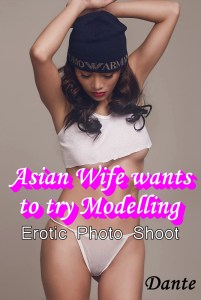 Asian wife wants to try modeling