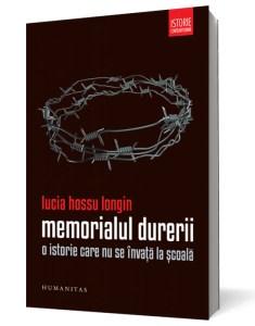 Lucia Hossu-Longin Memorialul Durerii