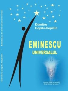 Dumitru Copilu-Copillin, Eminescu Universalul