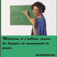 nous devons garder à l'esprit le fait qu'il y a des fondamentaux dans le management de projets