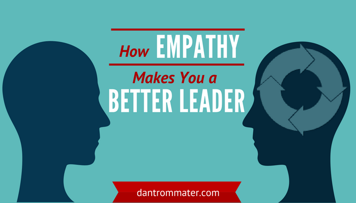 Header image for How Empathy Makes You A Better Leader