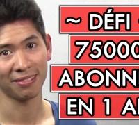 Défi 75000 abonnés sur youtube