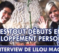 Les débuts de Lilou Macé en développement personnel