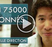 Défi 75000 abonnés sur YouTube : nouvelle direction