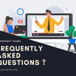 Teams Frequently asked questions