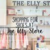 Shopping for Shoes at The Elly Store
