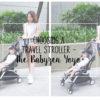 Choosing a Travel Stroller – The Babyzen Yoyo+