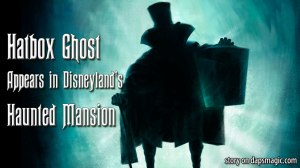 Hatbox Ghost Appears in Disneyland's Haunted Mansion