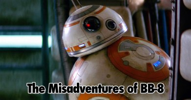 The Misadventures of BB-8 - Geeks Corner - Episode 513
