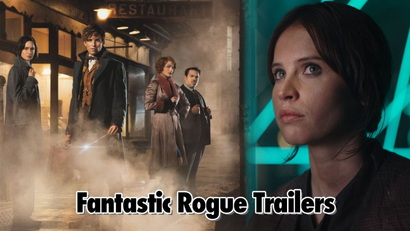 Fantastic Rogue Trailers - Geeks Corner - Episode 528