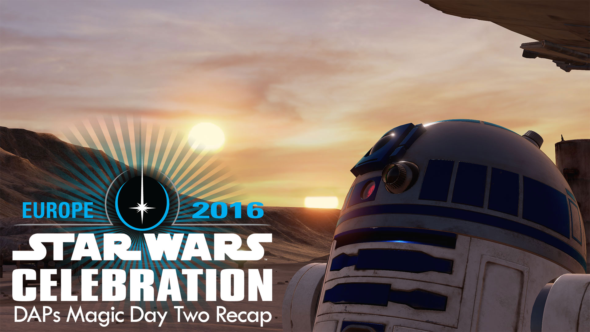 Star Wars Celebration Europe Day Two Recap