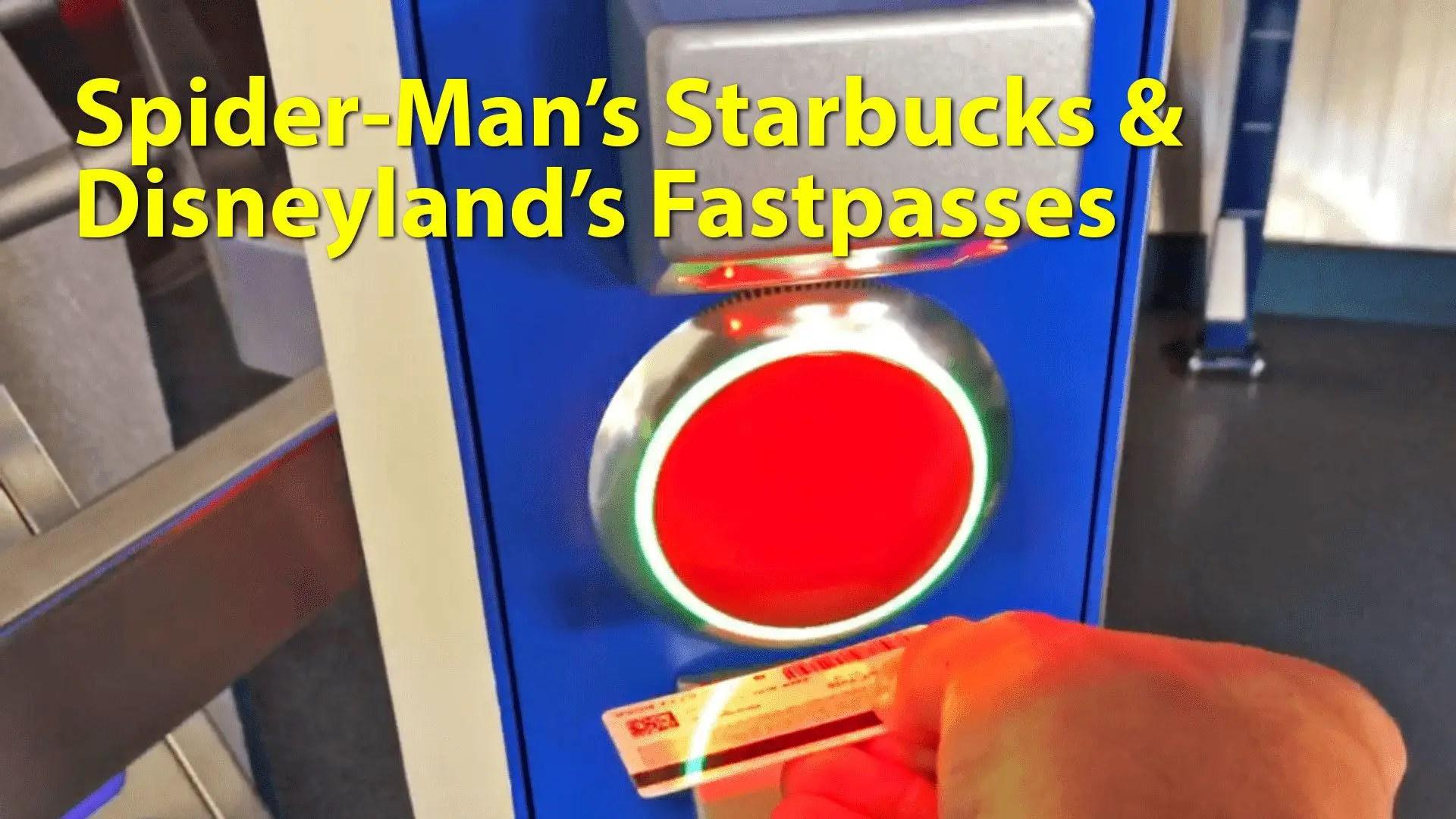 Spider-Man's Starbucks & Disneyland's Fastpass - Geeks Corner - Episode 639