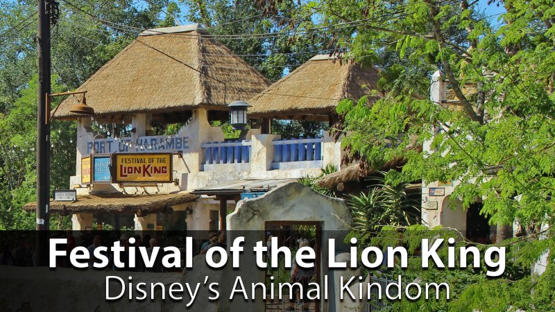 Disney's Festival of the Lion King - Disney's Animal Kingdom